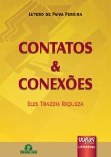 Capa do livro: Contatos e Conexões - Eles Trazem Riqueza, Lutero de Paiva Pereira