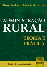 Capa do livro: Administração Rural - Teoria e Prática - 3ª Edição - Revista e Atualizada, Roni Antonio Garcia da Silva