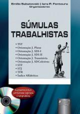 Capa do livro: Súmulas Trabalhistas - Acompanha CD-Rom com Súmulas, Legislação e Jurisprudência, Organizadores: Emilio Sabatovski e Iara P. Fontoura