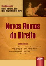 Capa do livro: Novos Rumos do Direito, Coordenadores: Gilberto Andreassa Junior e Let�cia Mary Fernandes do Amaral