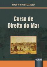 Capa do livro: Curso de Direito do Mar, Tiago Vinicius Zanella