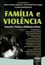 Capa do livro: Família e Violência, Coordenadoras: Aline Cardoso Siqueira, Fernanda Pires Jaeger e Cristina Saling Kruel
