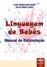Capa do livro: Linguagem de Bebês, Lígia Ebner Melchiori e Julio Pérez-López