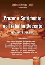 Capa do livro: Prazer e Sofrimento no Trabalho Docente, Coordenadora: Lêda Gonçalves de Freitas