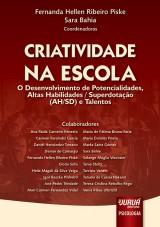Capa do livro: Criatividade na Escola, Coordenadoras: Fernanda Hellen Ribeiro Piske e Sara Bahia
