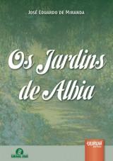Capa do livro: Jardins de Albia, Os, José Eduardo de Miranda