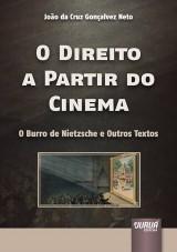 Capa do livro: Direito a Partir do Cinema, O, João da Cruz Gonçalvez Neto
