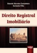 Capa do livro: Direito Registral Imobiliário, Eduardo Sócrates Castanheira Sarmento Filho