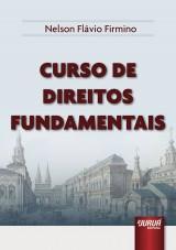 Capa do livro: Curso de Direitos Fundamentais, Nelson Fl�vio Firmino