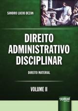 Capa do livro: Direito Administrativo Disciplinar - Volume II, Sandro Lucio Dezan