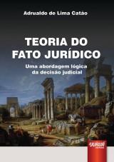 Capa do livro: Teoria do Fato Jurídico, Adrualdo de Lima Catão