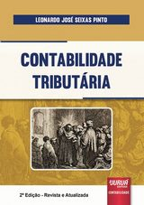 Capa do livro: Contabilidade Tributária, Leonardo José Seixas Pinto