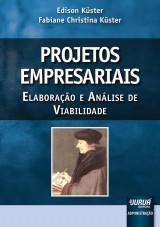 Capa do livro: Projetos Empresariais, Edison Küster e Fabiane Christina Küster