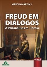 Capa do livro: Freud em Diálogos - A Psicanálise em Poesia, Marcio Martins