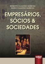 Capa do livro: Empresários, Sócios e Sociedades, Benedito Claudino Barbosa e Mário Claudino Barbosa