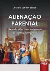 Capa do livro: Alienação Parental, Jussara Schmitt Sandri