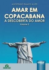 Capa do livro: Amar em Copacabana - A Descoberta do Amor - Volume 2, Agostinho Ramos Alves