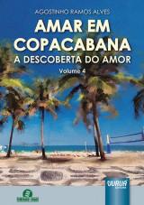 Capa do livro: Amar em Copacabana - A Descoberta do Amor - Volume 4, Agostinho Ramos Alves