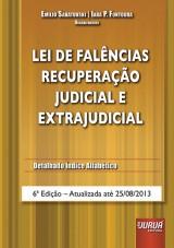 Capa do livro: Lei de Fal�ncias - Recupera��o Judicial e Extrajudicial, 6� Edi��o - Atualizada at� 25/08/2013, Organizadores: Emilio Sabatovski e Iara P. Fontoura