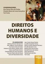 Capa do livro: Direitos Humanos e Diversidade, Coords.: Ana Teresa Silva de Freitas, Cláudia Maria da Costa Gonçalves e Yuri Costa