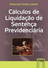 Capa do livro: Cálculos de Liquidação de Sentença Previdenciária, Emerson Costa Lemes