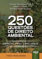 Capa do livro: 250 Questões de Direito Ambiental, Organizadores: Paulo de Tarso de Lara Pires, Edson Luiz Peters e Ana Paula Rengel Gonçalves