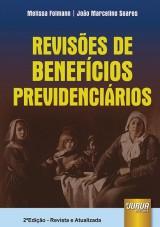 Capa do livro: Revisões de Benefícios Previdenciários, Melissa Folmann e João Marcelino Soares