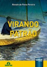 Capa do livro: Virando Patrão, Renato de Paiva Pereira