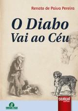 Capa do livro: Diabo Vai ao C�u, O - Semeando Livros, Renato de Paiva Pereira