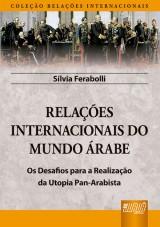Capa do livro: Relações Internacionais do Mundo Árabe, Silvia Ferabolli
