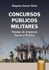 Capa do livro: Concursos Públicos Militares, Diógenes Gomes Vieira