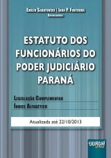 Capa do livro: Estatuto dos Funcionários do Poder Judiciário Paraná, Organizadores: Emílio Sabatovski e Iara P. Fontoura