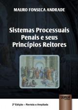 Capa do livro: Sistemas Processuais Penais e Seus Princípios Reitores, Mauro Fonseca Andrade