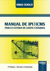 Capa do livro: Manual de IPI/ICMS, Osmar Schulze