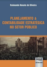 Capa do livro: Planejamento & Contabilidade Estratégica no Setor Público, Raimundo Nonato de Oliveira