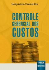 Capa do livro: Controle Gerencial dos Custos, Rodrigo Antonio Chaves da Silva