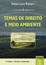 Capa do livro: Temas de Direito e Meio Ambiente, Edson Luiz Peters