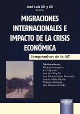 Capa do livro: Migraciones Internacionales e Impacto de la Crisis Económica - Compromisos de la OIT, Director: José Luis Gil y Gil