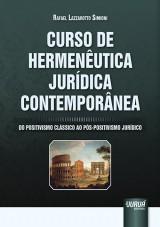 Capa do livro: Curso de Hermenêutica Jurídica Contemporânea, Rafael Lazzarotto Simioni