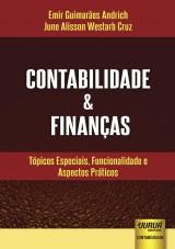 Capa do livro: Contabilidade & Finanças - Tópicos Especiais, Funcionalidade e Aspectos Práticos, Emir Guimarães Andrich e June Alisson Westarb Cruz