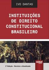 Capa do livro: Instituições de Direito Constitucional Brasileiro, Ivo Dantas