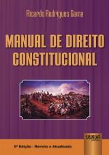 Capa do livro: Manual de Direito Constitucional, Ricardo Rodrigues Gama