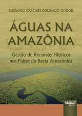 Capa do livro: Águas na Amazônia, Octavio Cascaes Dourado Junior