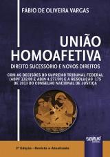 Capa do livro: União Homoafetiva - Direito Sucessório e Novos Direitos, Fábio de Oliveira Vargas