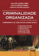 Capa do livro: Criminalidade Organizada, Ana Luiza Almeida Ferro, Flávio Cardoso Pereira e Gustavo dos Reis Gazzola