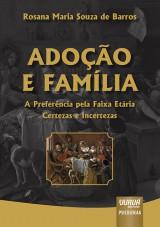 Capa do livro: Adoção e Família, Rosana Maria Souza de Barros