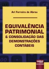 Capa do livro: Equivalência Patrimonial & Consolidação das Demonstrações Contábeis, Ari Ferreira de Abreu