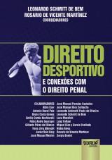 Capa do livro: Direito Desportivo e Conexões com o Direito Penal, Coordenadores: Leonardo Schmitt de Bem e Rosario de Vicente Martínez