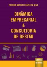 Capa do livro: Dinâmica Empresarial & Consultoria de Gestão, Rodrigo Antonio Chaves da Silva