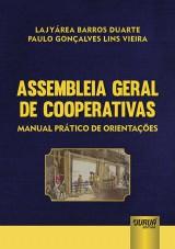 Capa do livro: Assembleia Geral de Cooperativas - Manual Prático de Orientações, Lajyárea Barros Duarte e Paulo Gonçalves Lins Vieira